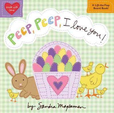 Peep, Peep, I Love You! (Board book)