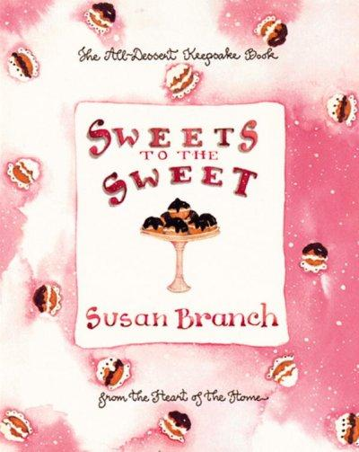 Sweets to the Sweet: A Keepsake Book from the Heart of the Home (Hardcover)