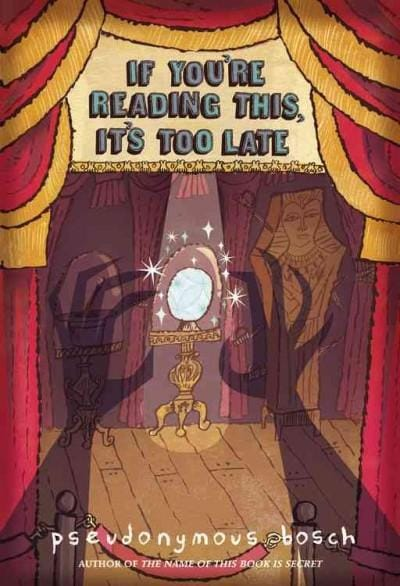 If You're Reading This, It's Too Late (Hardcover)