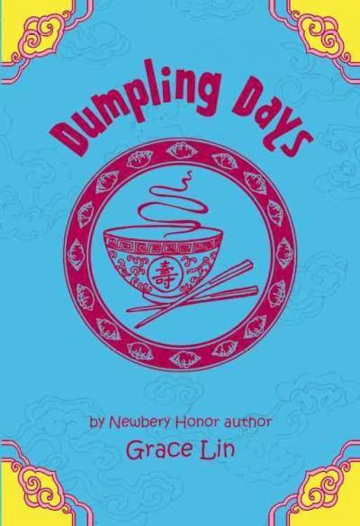 Dumpling Days (Hardcover)