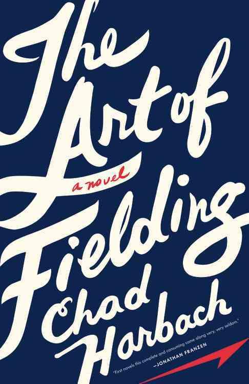 The Art of Fielding (Hardcover)