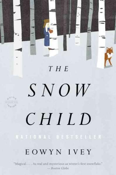 The Snow Child (Paperback)