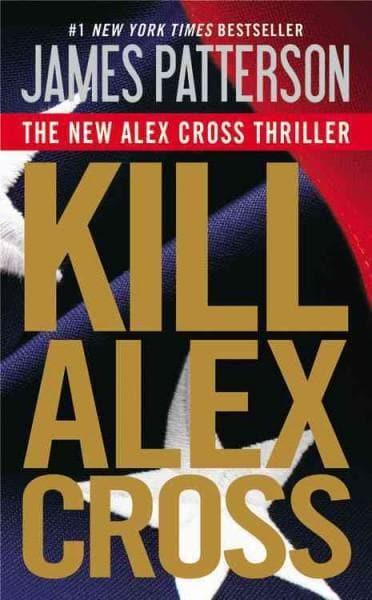 Kill Alex Cross (Hardcover)