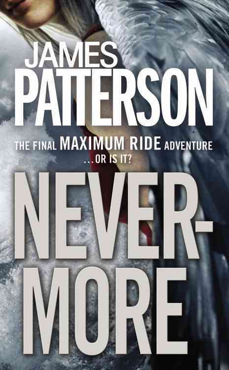 Nevermore: The Final Maximum Ride Adventure (Hardcover)