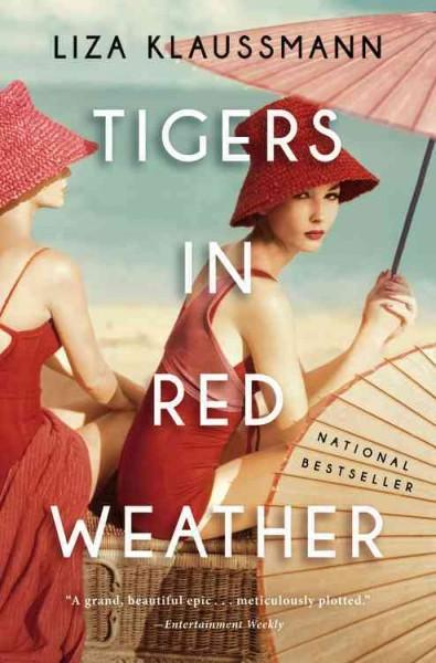 Tigers in Red Weather: A Novel (Paperback)