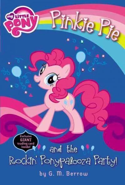 Pinkie Pie and the Rockin' Ponypalooza Party! (Paperback)