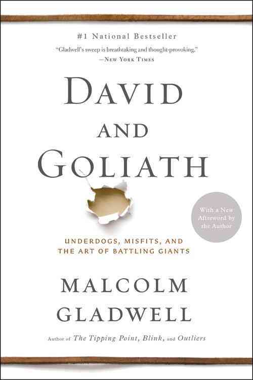 David and Goliath: Underdogs, Misfits, and the Art of Battling Giants (Hardcover)