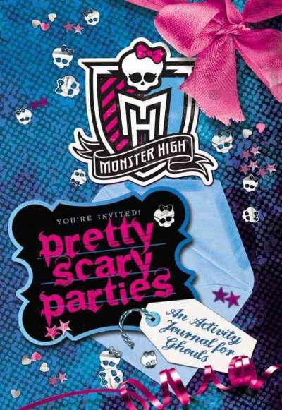 Pretty Scary Parties: An Activity Journal for Ghouls (Paperback)