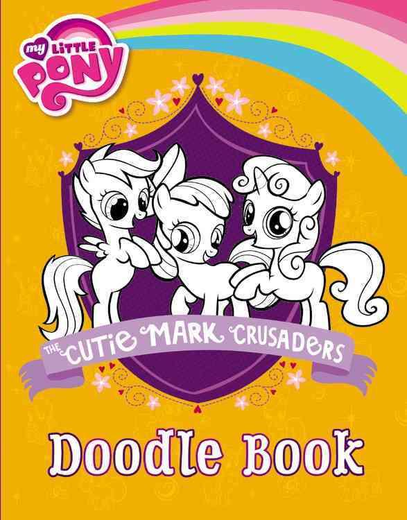 The Cutie Mark Crusaders Doodle Book (Paperback)