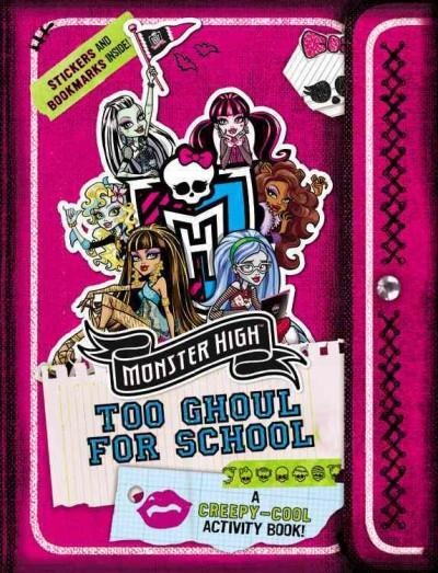 Too Ghoul for School: A Creepy-Cool Activity Book (Paperback)