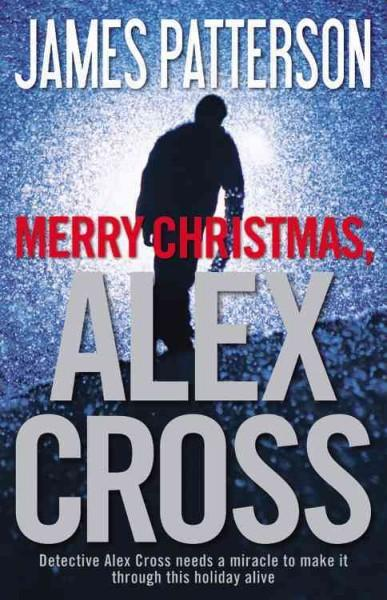 Merry Christmas, Alex Cross (Hardcover)