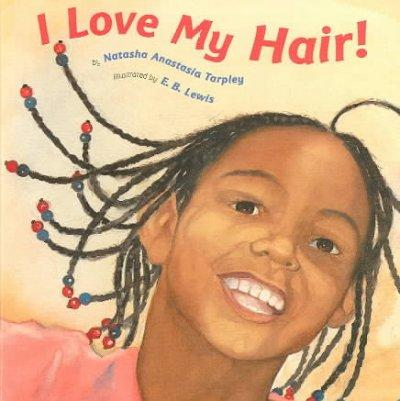 I Love My Hair (Board book)