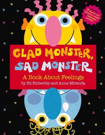 Glad Monster, Sad Monster: A Book About Feelings (Hardcover)