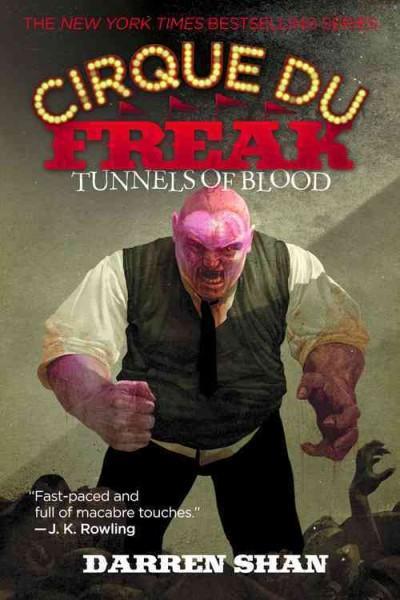 Tunnels of Blood: Cirque Du Freak (Paperback)