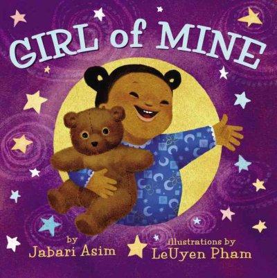 Girl of Mine (Board book)