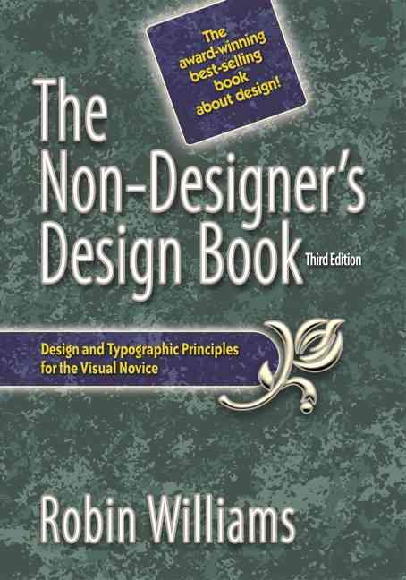The Non-Designer's Design Book (Paperback)