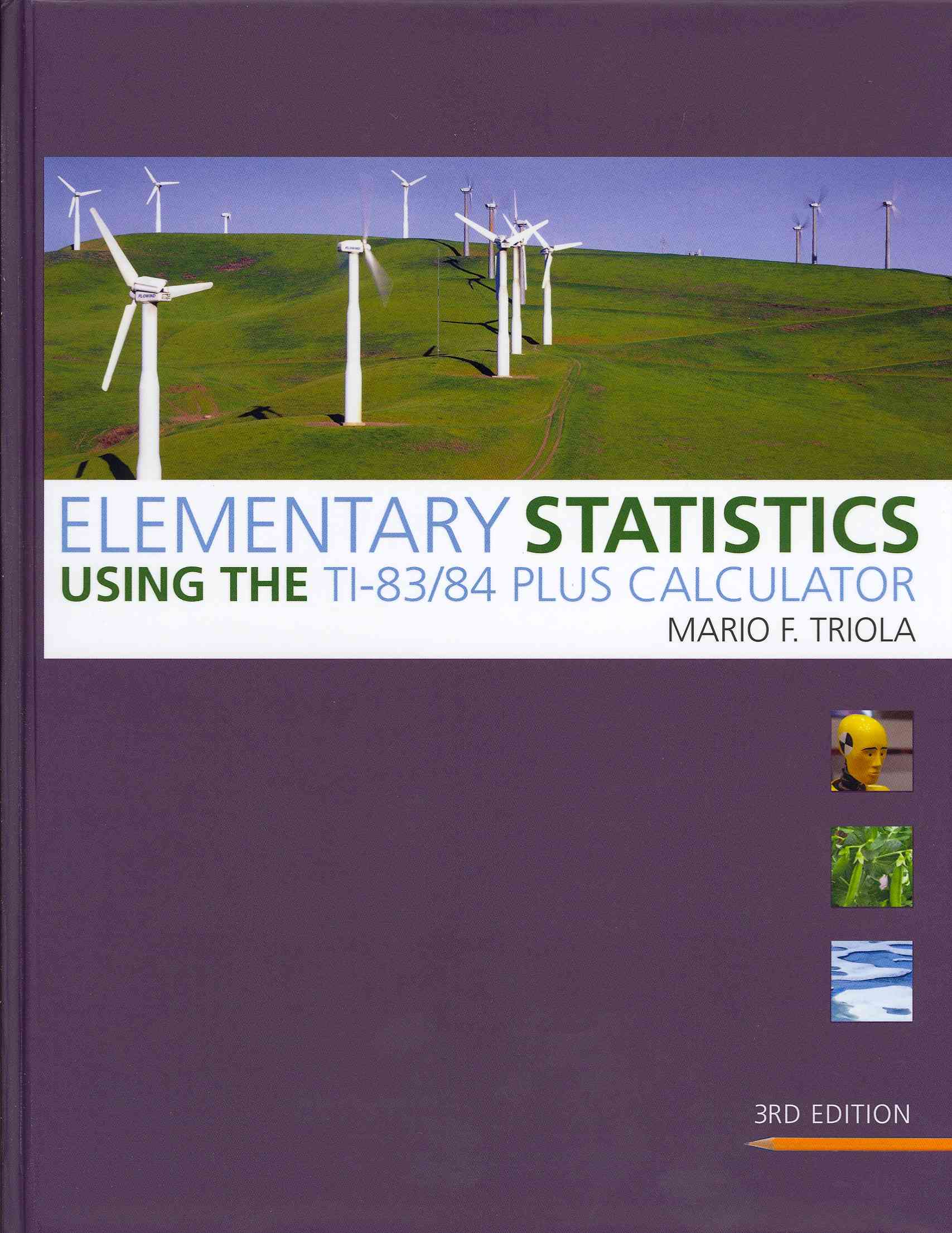 Elementary Statistics Using the TI-83/84 Plus Calculator + Mymathlab/Mystatlab Student Access Code Card