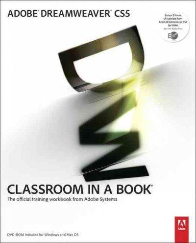 Adobe Dreamweaver CS5 Classroom in a Book: The Official Training Workbook from Adobe Systems