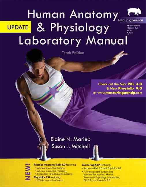 Human Anatomy & Physiology / Mastering A & P Fetal Pig Version