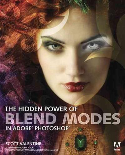 The Hidden Power of Blend Modes in Adobe Photoshop (Paperback)