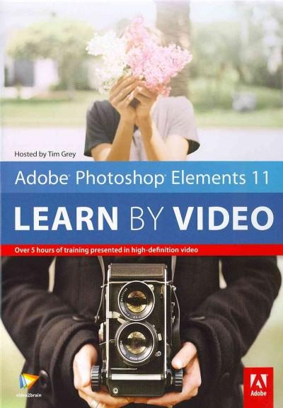 Adobe Photoshop Elements 11: Learn by Video (DVD-ROM)