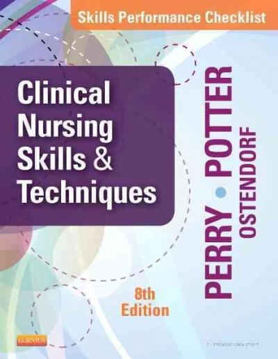 Skills Performance Checklists for Clinical Nursing Skills & Techniques (Paperback)
