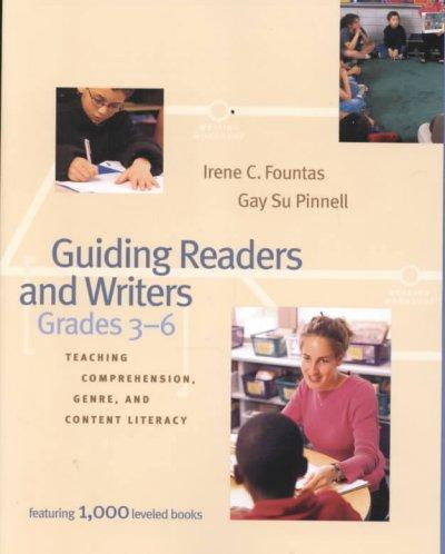 Guiding Readers and Writers: Teaching Comprehension, Genre, and Content Literacy (Paperback)