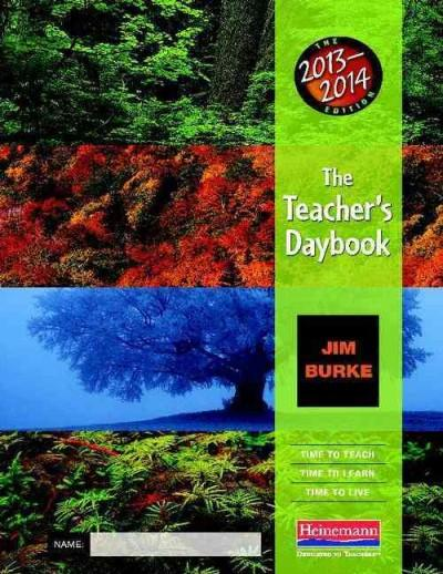 The Teacher's Daybook, 2013-2014: Time to Teach, Time to Learn, Time to Live (Paperback)