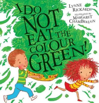 I Do Not Eat the Colour Green (Paperback)