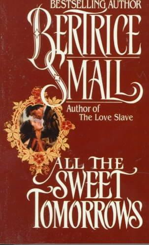 All the Sweet Tomorrows (Paperback)