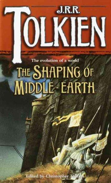Shaping of Middle-earth: The Quenta, the Ambarkanta and the Annals (Paperback)