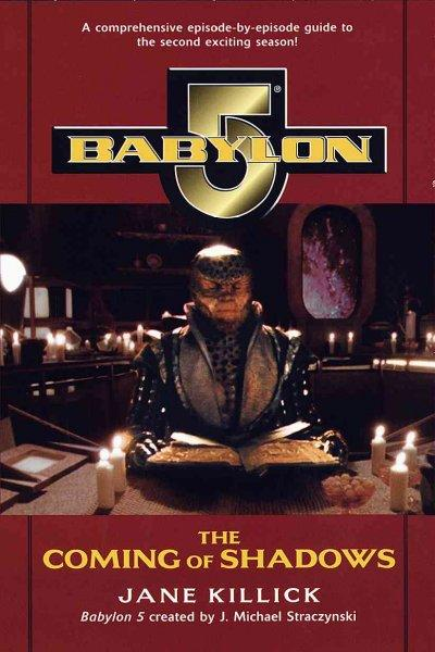 Babylon 6: The Coming of Shadows (Paperback)