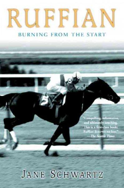 Ruffian: Burning from the Start (Paperback)