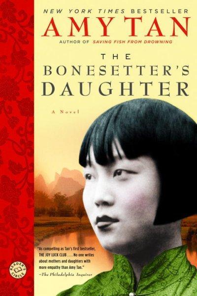 The Bonesetter's Daughter (Paperback)