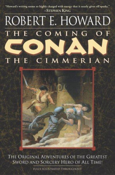 The Coming of Conan the Cimmerian (Paperback)