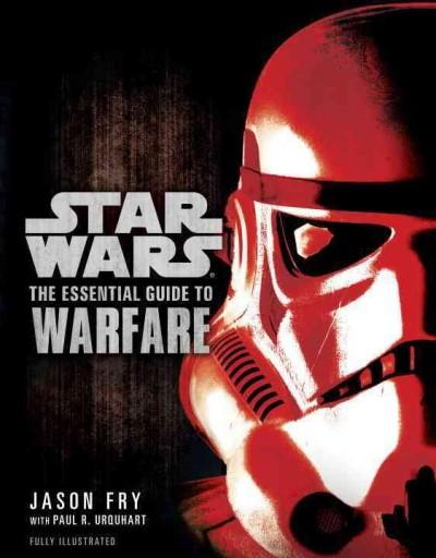 Star Wars: The Essential Guide to Warfare (Paperback)