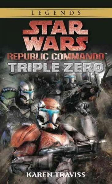 Star Wars Republic Commando Triple Zero (Paperback)
