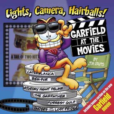 Lights, Camera, Hairballs!: Garfield at the Movies (Paperback)