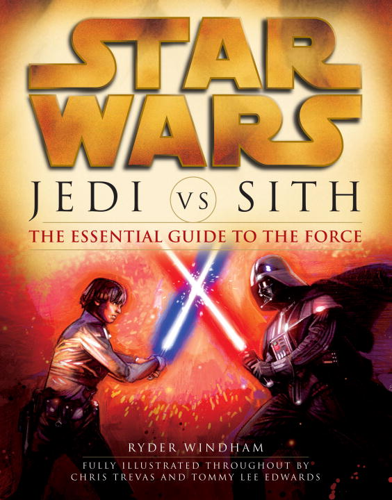 Jedi Vs. Sith: The Essential Guide to the Force (Paperback) - Thumbnail 0