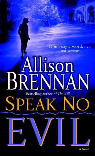 Speak No Evil: A Novel (Paperback)