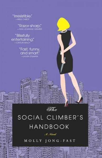 The Social Climber's Handbook: A Novel (Paperback)