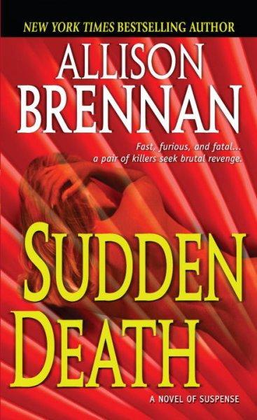 Sudden Death: A Novel of Suspense (Paperback)