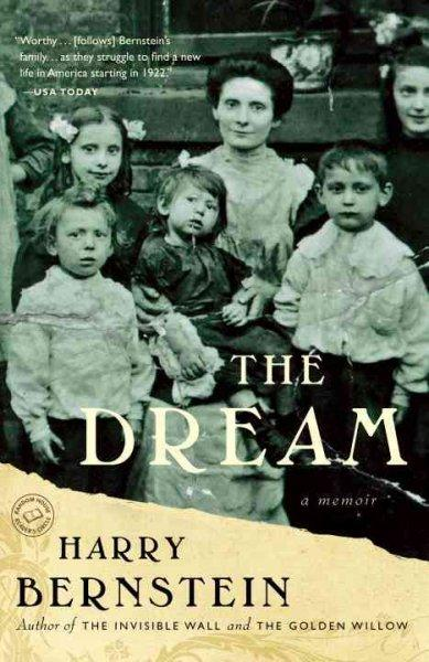 The Dream: A Memoir (Paperback)