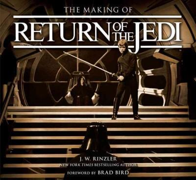 The Making of Return of the Jedi: The Definitive Story  (Hardcover)