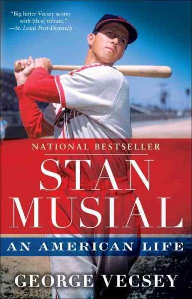 Stan Musial: An American Life (Paperback)