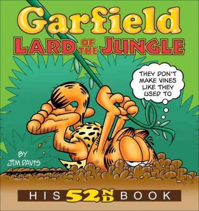 Garfield Lard of the Jungle: His 52nd Book (Paperback)