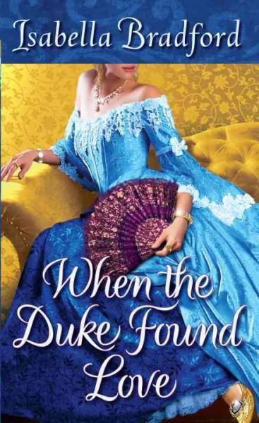 When the Duke Found Love (Paperback)