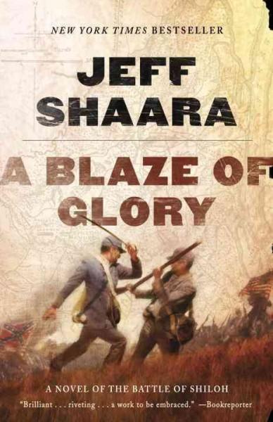 A Blaze of Glory: A Novel Of The Battle Of Shiloh (Paperback)