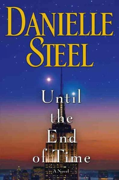 Until the End of Time (Hardcover)