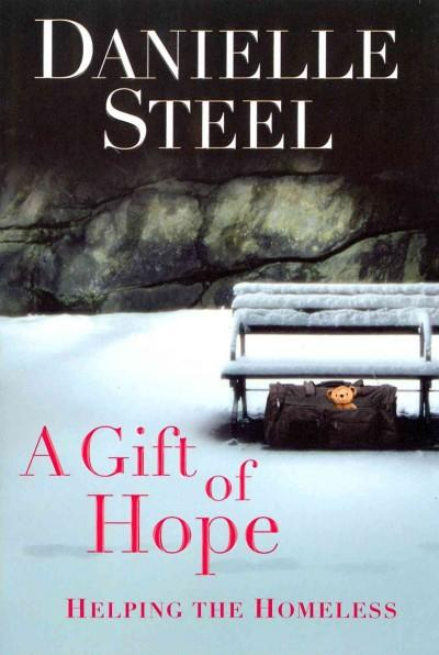 A Gift of Hope: Helping the Homeless (Hardcover)